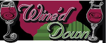 Wine'd Down